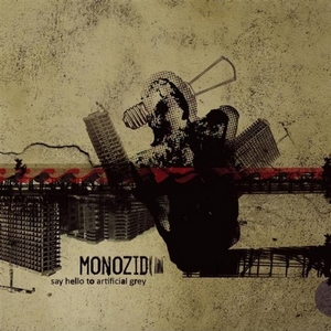 MONOZID - say hello to artificial grey LP