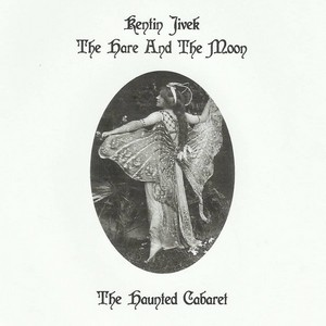 Cover KENTIN JIVEK, THE HARE AND THE MOON