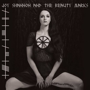Cover JOY SHANNON AND THE BEAUTY MARKS
